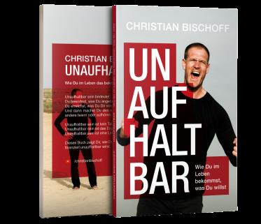 Christian Bischoff Buch Unaufhaltbar